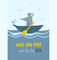 wild and free just like sea card vector image