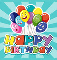 happy birthday card template with colorful vector image vector image