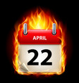 twenty-second april in calendar burning icon on vector image vector image