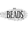 beads a brief history text word cloud concept vector image vector image