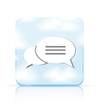 bubble speech app icon on white background Eps 10 vector image vector image