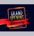 grand opening ceremoney invitation attractive vector image vector image