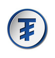 mongolian tugrik currency symbol on round sticker vector image vector image