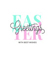 happy easter lettering easter greetings on white vector image vector image