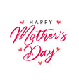 calligraphy happy mothers day hearts banner vector image