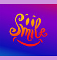 hand drawn of smile lettering vector image vector image