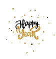 Happy new year hand Calligraphy gold paint vector image