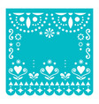 papel picado template with no text design vector image vector image