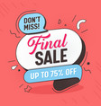 final sale offer banner big layout mega discount vector image vector image