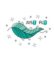 fly inspirational quote about happy phrase with vector image vector image