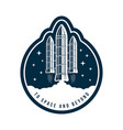 space badge with rocket launch vintage astronaut vector image vector image