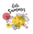 hello summer greeting card with butterflies vector image vector image
