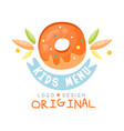 kids menu logo original healthy organic food vector image vector image