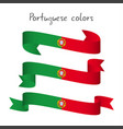 set of three ribbons with the portuguese colors vector image vector image