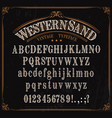 typeface western font alphabet numbers and signs vector image