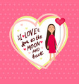 valentines day with girl and heart vector image