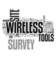Wireless site survey tools text word cloud concept
