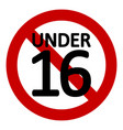 16 age restriction sign vector image vector image