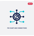 two color pie chart and connections icon from vector image vector image