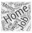 Online Jobs For Stay At Home Moms Word Cloud vector image vector image