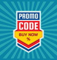 promo code coupon design buy now percent vector image vector image