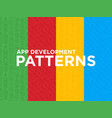 four different app development seamless patterns vector image vector image
