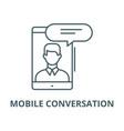 mobile conversation line icon linear vector image vector image