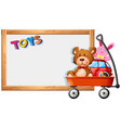 frame template with toys on red wagon vector image vector image