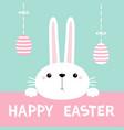 happy easter bunny rabbit hanging eggs cute vector image vector image