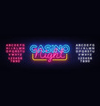 casino night neon sign design template vector image vector image