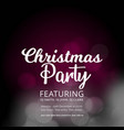 christmas party glowing background vector image vector image