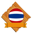 flag of thailand on wooden board vector image vector image