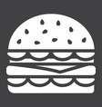 hamburger glyph icon food and drink fast food vector image vector image