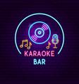 karaoke bar neon sign vector image vector image