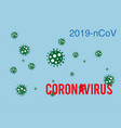 coronavirus outbreak and 2019-ncov on a blue vector image