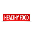 healthy food red 3d square button on white vector image vector image