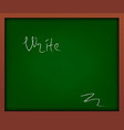 green school chalkboard with frame and inscription vector image