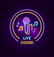 live sound neon sign vector image