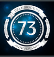 seventy three years anniversary celebration with vector image vector image