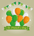 st patrick day celebration with balloons and party vector image