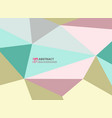 abstract of polygon stylish color in soft sweet vector image vector image