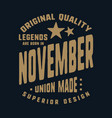 legends are born in november t-shirt print design vector image vector image
