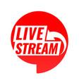 live stream icon vector image