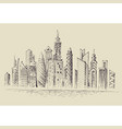 skyscrapers panorama city view hand drawing vector image