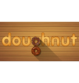 doughnut word and top view of chocolate doughnuts vector image