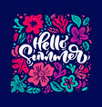 flower greeting card with text hello summer vector image vector image