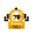 logo building tools equipment for professional vector image vector image