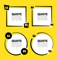 quote speech bubble template set quotes form vector image vector image