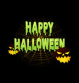 slimy happy halloween text with halloween vector image vector image