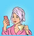 woman morning bathroom coffee smartphone vector image